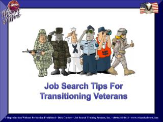 Job Search Tips For  Transitioning Veterans