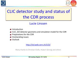 CLIC detector study and status of the CDR process