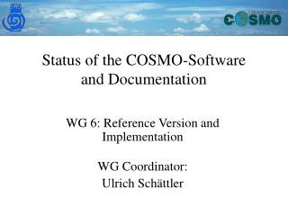 Status of the COSMO-Software and Documentation
