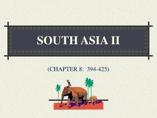 SOUTH ASIA II