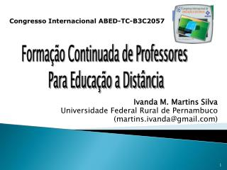 Ivanda M. Martins Silva  Universidade Federal Rural de Pernambuco (martins.ivanda@gmail)