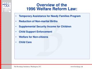 Overview of the 1996 Welfare Reform Law: