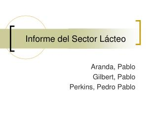 Informe del Sector Lácteo