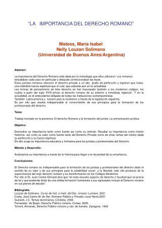 LA IMPORTANCIA DEL DERECHO ROMANO    Mateos, Mar a Isabel  Nelly Louzan Solimano  Universidad de Buenos Aires