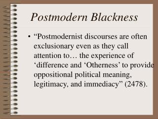Postmodern Blackness