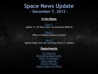 Space News Update - December 7, 2012 -