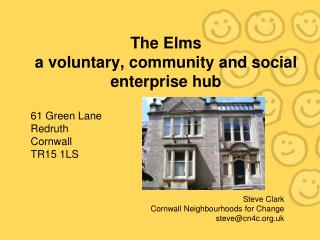 The Elms a voluntary, community and social enterprise hub