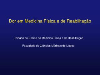 Dor em Medicina F sica e de Reabilita  o