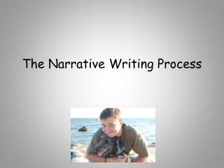 The Narrative Writing Process