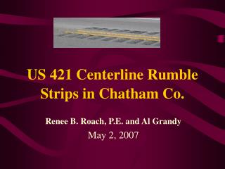 US 421 Centerline Rumble Strips in Chatham Co.