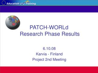 PATCH-WORLd Research Phase Results