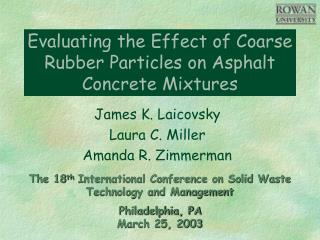 Evaluating the Effect of Coarse Rubber Particles on Asphalt Concrete Mixtures