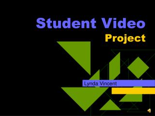 Student Video  Project