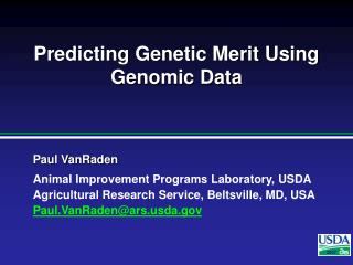 Predicting Genetic Merit Using Genomic Data