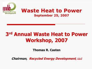 Waste Heat to Power  September 25, 2007
