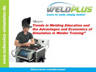 Learn to weld, simply, better!