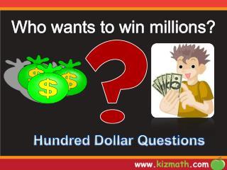 Hundred Dollar Questions