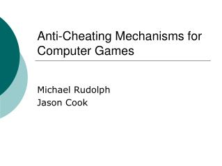 Games HardeningDesigning for Anti-Cheating