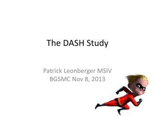 The DASH Study