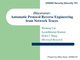 Discoverer :  Automatic Protocol Reverse Engineering from Network Traces