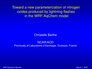 Toward a new parameterization of nitrogen oxides produced by lightning flashes