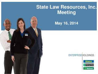 State Law Resources, Inc.  Meeting May 16, 2014