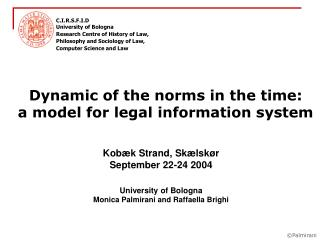Dynamic of the norms in the time:  a model for legal information system