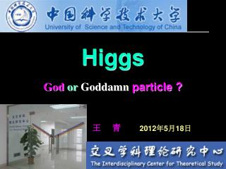 Higgs God  or Goddamn  particle ?