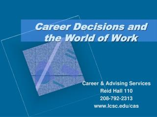 Career Decisions and the World of Work