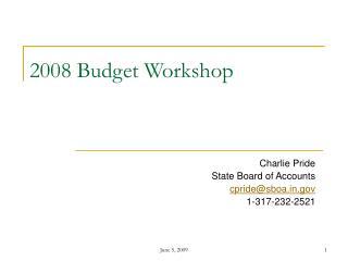 2008 Budget Workshop