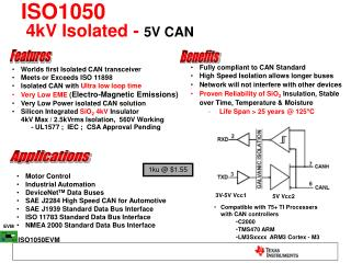 Worlds first Isolated CAN transceiver Meets or Exceeds ISO 11898