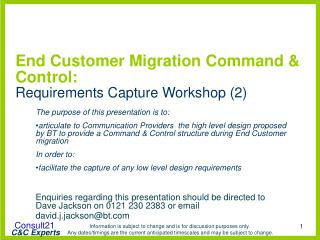 End Customer Migration Command & Control: Requirements Capture Workshop (2)