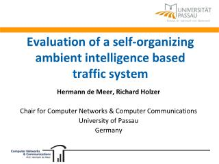 Evaluation of a self-organizing ambient intelligence based traffic system
