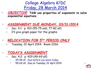 College Algebra  K /DC Friday, 28 March 2014