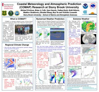 Coastal Meteorology and Atmospheric Prediction (COMAP) Research at Stony Brook University