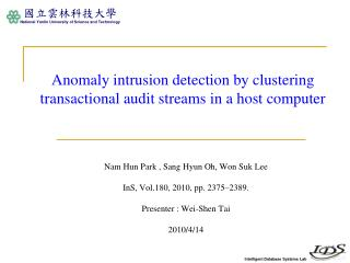 Anomaly intrusion detection by clustering transactional audit streams in a host computer