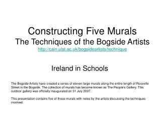 Constructing Five Murals The Techniques of the Bogside Artists cain.ulst.ac.uk