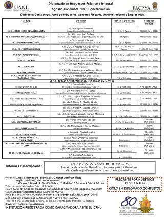 Diplomado en Impuestos Práctico e Integral Agosto-Diciembre 2013 Generación 44