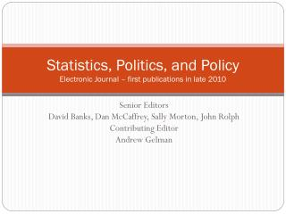 Statistics, Politics, and Policy Electronic Journal – first publications in late 2010