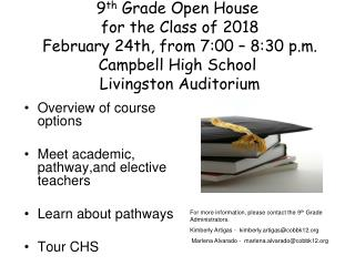 Overview of course options Meet academic,  pathway,and elective teachers Learn about pathways
