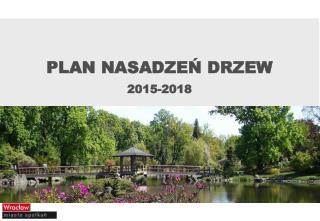 PLAN NASADZE? DRZEW 2015-2018