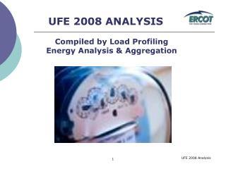 UFE 2008 ANALYSIS