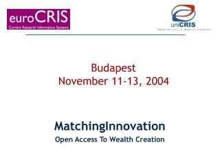Budapest  November 11-13, 2004