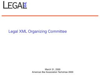 Legal XML Organizing Committee