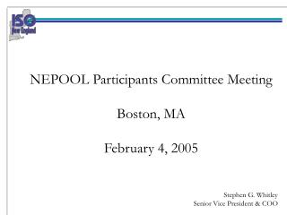 NEPOOL Participants Committee Meeting Boston, MA February 4, 2005