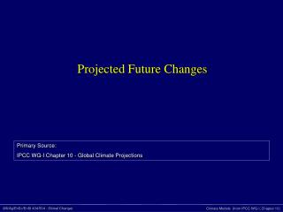 Projected Future Changes