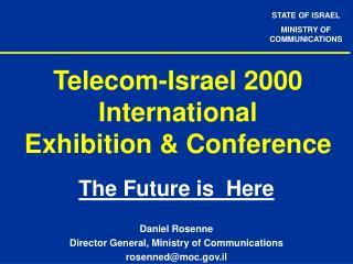 Telecom-Israel 2000 International Exhibition & Conference