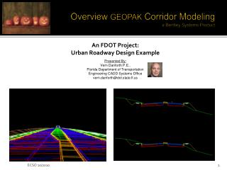 Overview GEOPAK Corridor Modeling a Bentley Systems Product