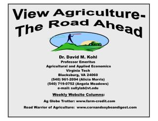 Dr. David M. Kohl Professor Emeritus  Agricultural and Applied Economics Virginia Tech