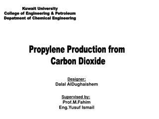 Kuwait University College of Engineering & Petroleum Depatment of Chemical Engineering
